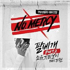 NO MERCY Part.2 - Soyou (Sistar) ft. Giriboy
