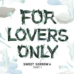 For Lovers Only Part.1 (Vol.4) - Sweet Sorrow