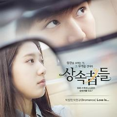 The Heirs OST Part.2 - Park Jang Hyeon ft. Park Hyeon Gyu (Bromance)