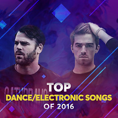 Top Dance/Electronic Songs Of 2016 - Various Artists