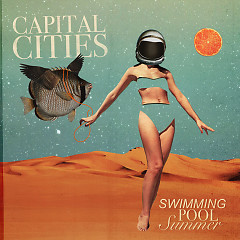 Swimming Pool Summer (EP) - Capital Cities