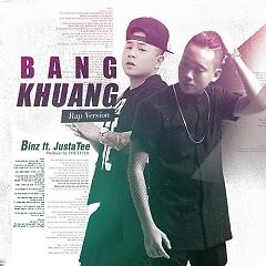 Bâng Khuâng (Rap Version) (Single),Binz - JustaTee