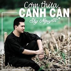 Cơm Thừa Canh Cặn - Sky Nguyễn