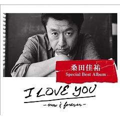I LOVE YOU -Now&Forever- (CD1) - Keisuke Kuwata