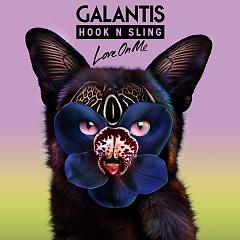 Love On Me (Single), Hook N Sling - Galantis