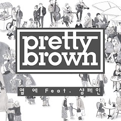 Next (Single) - Pretty Brown
