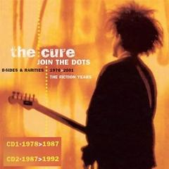 2 Late  - The Cure