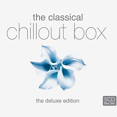 The Classical Chillout Box CD5 (No. 2) - Various Artists