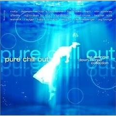 Pure Chill Out - Various Artists