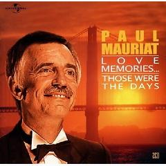 Love Memories ... Those Were The Days CD1 - Paul Mauriat