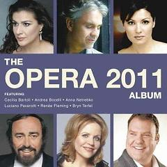 The Opera Album 2011 Disc 1 - Various Artists