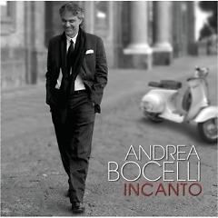 Andrea Bocelli - The Complete Recordings CD 4 - Incanto - Andrea Bocelli