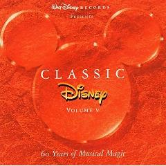 Classic Disney : 60 Years Of Musical Magic Vol V CD2 - Various Artists