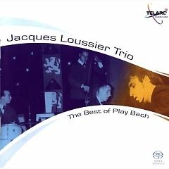 Jacques Loussier Trio:The Best Of Play Bach - Jacques Loussier Trio