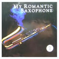 My Romantic Saxophone Vol. 2 - Various Artists