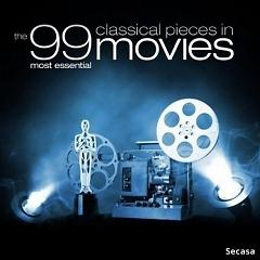 The 99 Most Essential Classical Pieces In Movies CD 1 No. 1 - Various Artists