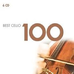 100 Best Cello CD 6 No. 1 - Various Artists