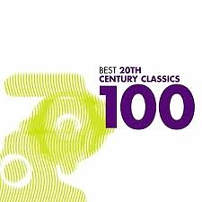100 Best 20th Century Classics CD 1 - Various Artists