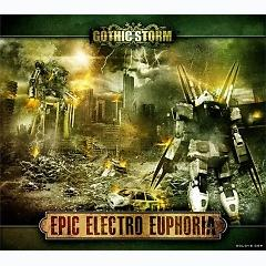 Gothic Storm Music Of Epic Electro Euphoria CD 1 - Various Artists