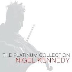 The Platinum Collection CD 2 No. 2 - Nigel Kennedy ft. English Chamber Orchestra