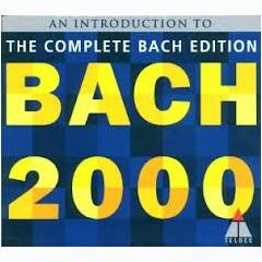 Bach 2000 The Complete Bach Edition CD 5 No. 2 - Various Artists