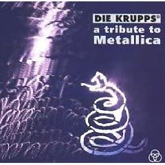 A Tribute To Metallica  - Die Krupps