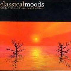 Classical Moods - 100 Top Classical Favorites Of All Time CD 1 (No. 1) - Various Artists