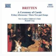 Britten - A Ceremony Of Carols, Friday Afternoons (No. 2) - Ronald Corp ft. New London Children
