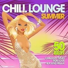 Chill Lounge Summer 2014 (No. 2) - Various Artists