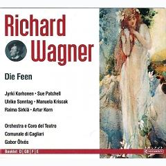 Richard Wagner - The Complete Opera Collection Vol 12. Die Feen CD 2 - Gabor Ötvös