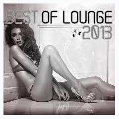 Best Of Lounge 2013 (No. 1) - Various Artists