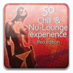 50 Chill And Nu-Lounge Experience (No. 1) - Various Artists