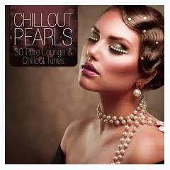 Chillout Pearls - 30 Pure Lounge & Chillout Tunes (No. 2) - Various Artists