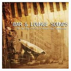 Top 30 Chart Hits On Piano And Saxophone - Bar Aand Lounge Sounds (No. 2) - Various Artists