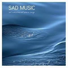 Sad Music Sad Instrumental Piano Songs (Sad Songs that Make you Cry) (No. 1) - Various Artists