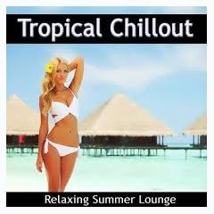 Tropical Chillout - Relaxing Summer Lounge (No. 1) - Various Artists