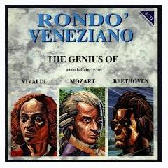 The Genius Of Vivaldi Mozart Beethoven CD 2 - Rondo Veneziano