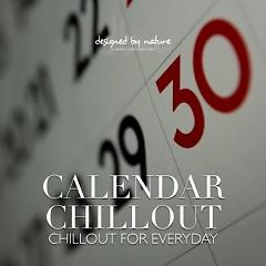 Calendar Chillout - Chillout For Everyday (No. 3) - Various Artists