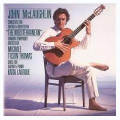 Concerto For Guitar & Orchestra The Mediterranean; Duos For Guitar & Piano,London Symphony Orchestra - John McLaughlin