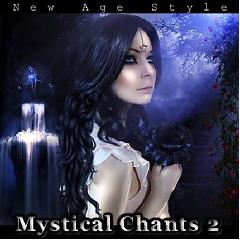 New Age Style - Mystical Chants 2 (No. 2) - Various Artists