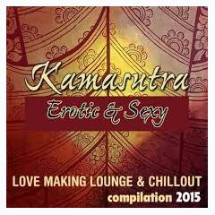 Kamasutra Erotic & Sexy - Various Artists