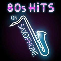 "80s Hits on Saxophone (No. 2) - Various Artists - <a title=""Various Artists"" href=""http://mp3.zing.vn/nghe-si/Various-Artists"">Various Artists</a>"