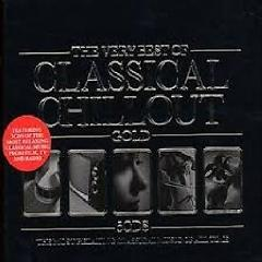 The Very Best Of Classical Chillout Gold CD 2 - Various Artists