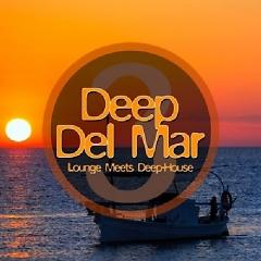 Deep Del Mar - Lounge Meets Deep House, Vol. 5 (No. 2) - Various Artists