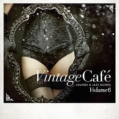 Vintage Cafe Lounge & Jazz Blends Vol.6 CD 1 - Various Artists