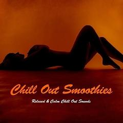 Chill out Smoothies - Relaxed & Calm Chill out Sounds (No. 1) - Various Artists