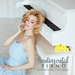 Sentimental Piano - Most Romantic Piano Songs - Various Artists