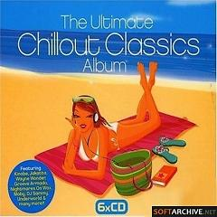 The Ultimate Chillout Classics CD 1 - Various Artists