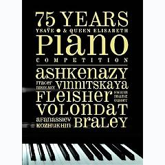 75 Years Ysaÿe & Queen Elisabeth Piano Competition CD 5 - Various Artists