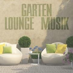 Garten Lounge Musik (No. 3) - Various Artists